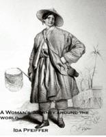 A Woman's Journey Around the World 1846