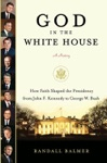 God In The White House A History