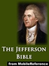 The Jefferson Bible Or The Life And Morals Of Jesus Of Nazareth