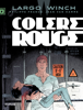 Jean Van Hamme & Philippe Francq - Largo Winch - tome 18 - Colère rouge artwork