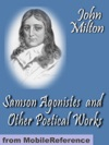 Samson Agonistes And Other Poetical Works