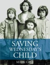 Saving Wednesdays Child