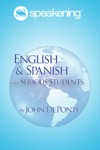 Speakening English And Spanish For Serious Students
