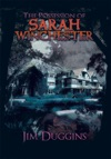 The Possession Of Sarah Winchester