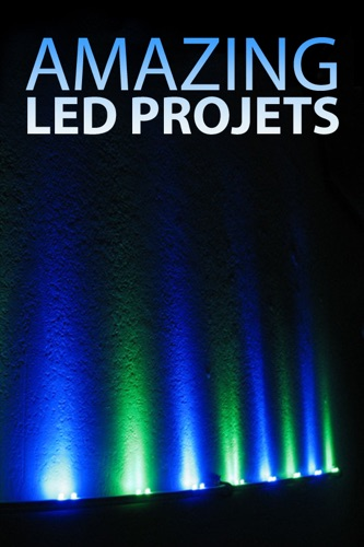 Authors and Editors of Instructables - Amazing LED Projects