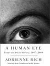 A Human Eye Essays On Art In Society 1996-2008