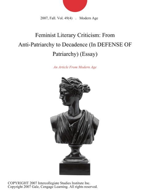 Essays Term Papers Feminist Literary Criticism From Antipatriarchy To Decadence In Defense  Of Patriarchy Essay By Modern Age On Apple Books English As A Global Language Essay also Health Insurance Essay Feminist Literary Criticism From Antipatriarchy To Decadence In  Proposal Argument Essay Topics