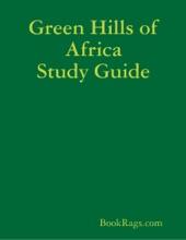 Green Hills Of Africa Study Guide