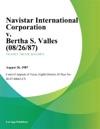 Navistar International Corporation V Bertha S Valles