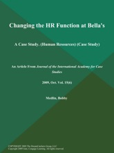 Changing the HR Function at Bella's: A Case Study (Human Resources) (Case Study)