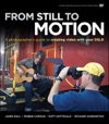 From Still To Motion