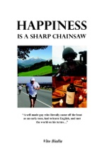 Happiness Is a Sharp Chainsaw