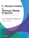 C Haydon Limited V Montana Mining Properties