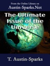 The Ultimate Issue Of The Universe