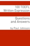 100 TOEFL Written Expression Questions And Answers