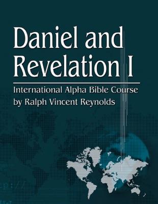 Daniel and Revelation I