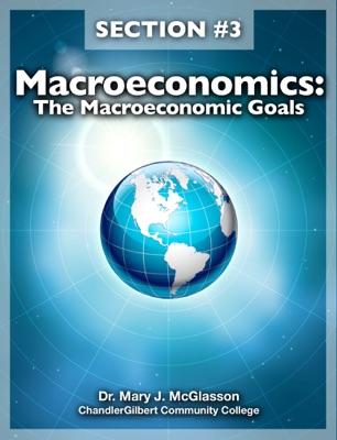 Macroeconomics: The Macroeconomic Goals