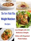 The New Point Plus Weight Watchers Recipes