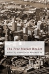 The Free Market Reader