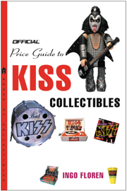 The Official® Price Guide to KISS Collectibles