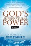 Gods Supernatural Power In You