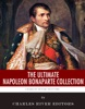 The Ultimate Napoleon Bonaparte Collection