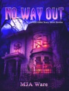 No Way Out And Other Scary Short Stories