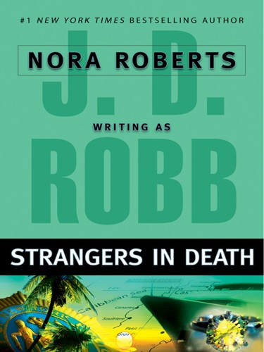 J. D. Robb - Strangers in Death