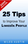 25 Tips To Improve Your Linkedin Profile