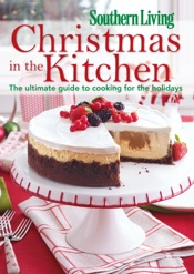 Southern Living Christmas in the Kitchen
