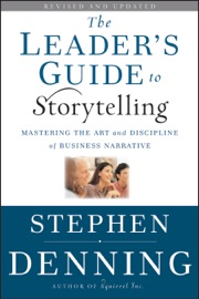 THE LEADERS GUIDE TO STORYTELLING