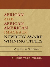 African and African American Images in Newbery Award Winning Titles