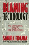Blaming Technology
