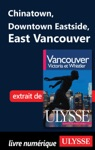Chinatown Downtown Eastside East Vancouver