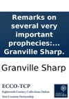 Remarks On Several Very Important Prophecies In Five Parts  By Granville Sharp