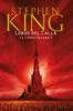 Stephen King - Lobos del Calla (La Torre Oscura 5) portada
