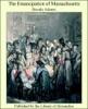 The Emancipation Of Massachusetts