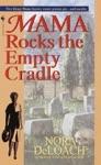 Mama Rocks The Empty Cradle