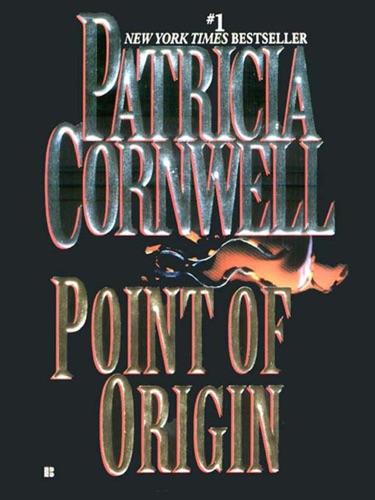 Patricia Cornwell - Point of Origin
