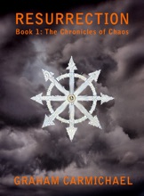 Resurrection (Book 1: The Chronicles Of Chaos)