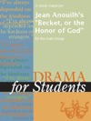 A Study Guide For Jean Anouilhs Becket Or The Honor Of God