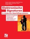 Elektronische Signaturen In Modernen Geschftsprozessen