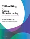 Clifford King V Kayak Manufacturing