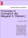 Chronicles Of Carlingford By Margaret O Oliphant Second Edition