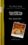 The Black Book Run Jonah Run