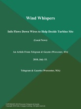 Wind Whispers; Info Flows Down Wires to Help Decide Turbine Site (Local News)