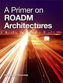 A Primer On Roadm Architectures