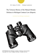 The Tortuous History of the Mutual-Mistake Defense in Michigan Contract Law  (Report) by Michigan Academician on Apple Books