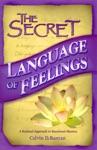 The Secret Language Of Feelings