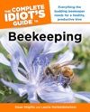The Complete Idiots Guide To Beekeeping